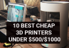 10 Best Cheap 3D Printers