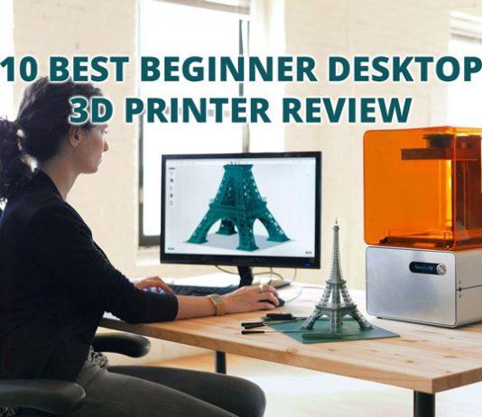 10 Best Beginner Desktop 3D Printer Review