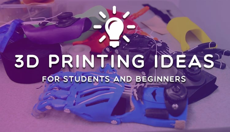 3D Printing Ideas For Students, Beginners: Where to Look For Designs
