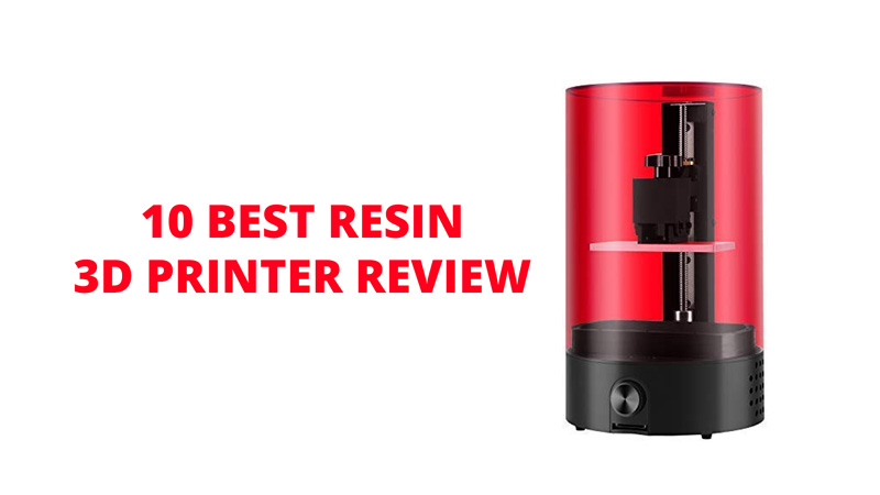 10 Best Resin 3D Printer Review SLA/DLP/LCD (Aug  2019)